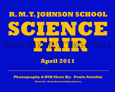 R. M. T. Johnson School SCIENCE FAIR ~ 1st & 2nd Place Winners ~ Bethel CT ~ April 2011