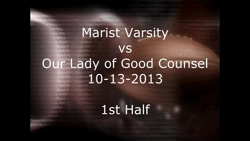 Marist vs Our Lady of Counsel 10-13-2013