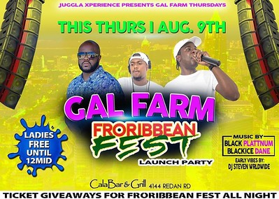 GAL FARM THURSDAYS PRESENTS FRORIBBEAN LAUNCH PARTY