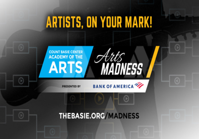 COUNT BASIE CENTER OPENS SUBMISSIONS FOR 'ARTS MADNESS' TOURNAMENT