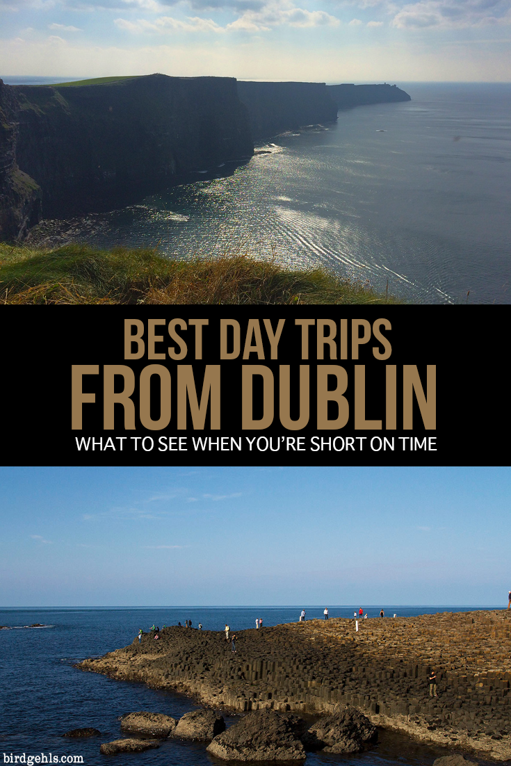 Here are five day trips that you can easily take from #Dublin, #Ireland. This includes some of the most popular Irish tourist sites, such as Giant's Causeway and the Cliffs of Moher, some might good vistas and trips through gorgeous towns! / Day Trips from Dublin / Ireland Itinerary / Ireland Travel Tips / Northern Ireland / Republic of Ireland / Europe Travel /