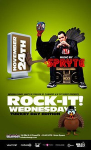 Infusion Lounge, Vanity SF, Privilege SF, Clubwoot & SF City Events presents ROCK-IT WEDNESDAYS @ INFUSION Lounge 11.24.10