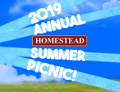 Homestead Annual Picnic 2019