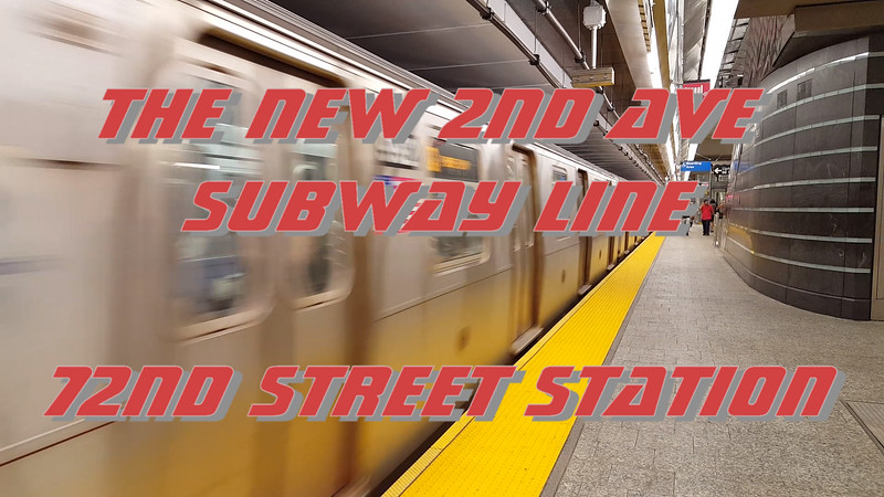The New 72nd Street Subway