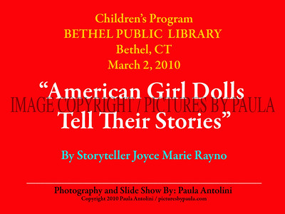 American Girl Dolls Tell Their Stories ~ Bethel CT Library ~ 3-2-10