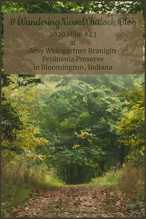 2020 Hike #43 on September 16th at Amy Weingartner Branigin Peninsula Preserve in Bloomington Indiana