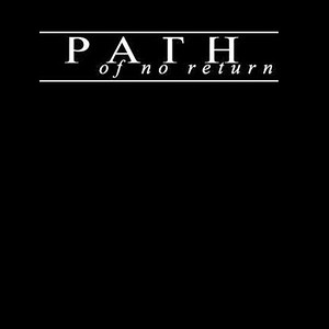 PATH OF NO RETURN  (SWE)