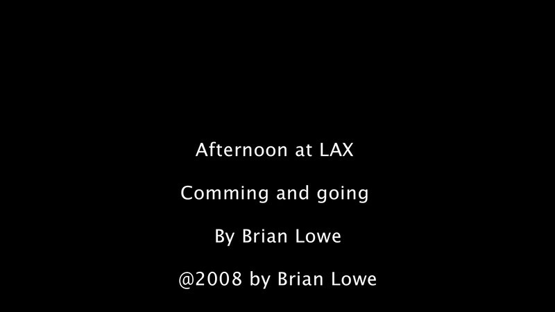 Afternoon at LAX, coming and going. Shot with a Canon HV30 video camera, edited in Final Cut Pro.