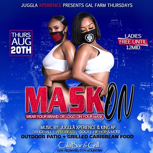 GAL FARM THURSDAYS PRESENTS MASK ON