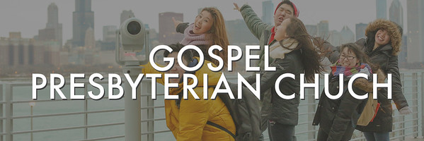 Gospel Presbyterian Church