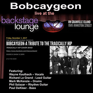 Bobcaygeon - Tribute to the Tragically Hip
