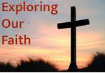 Exploring our Faith - Videos