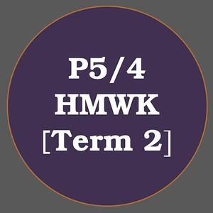 P5/4 HMWK T2