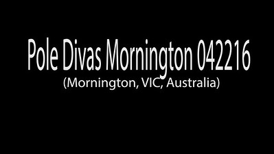 Pole Divas Mornington (Mornington, VIC, Australia)  042216