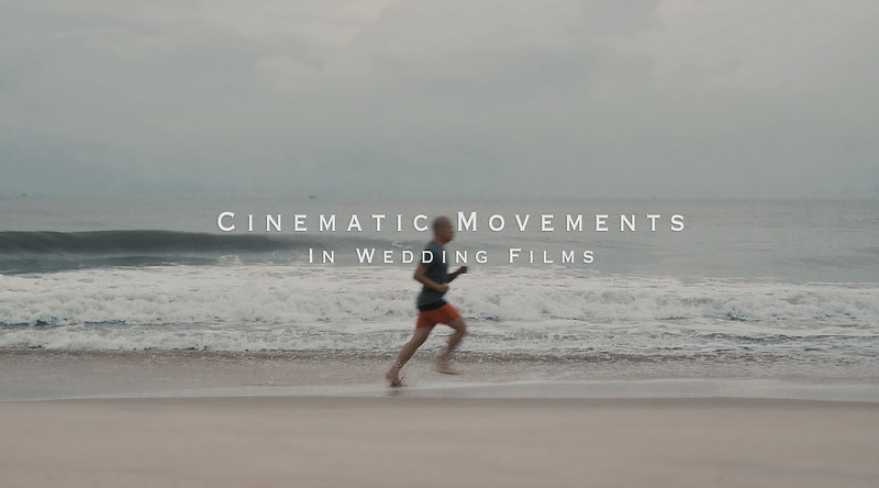 Learning From Classic Films - Part 5:  Movements