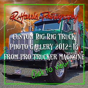 Big Rig Custom Altered Photos-2012-2013