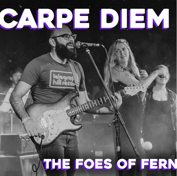 THE FOES OF FERN READY WITH NEW ALBUM-CARPE DIEM
