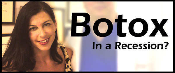 botox in a recession.jpg