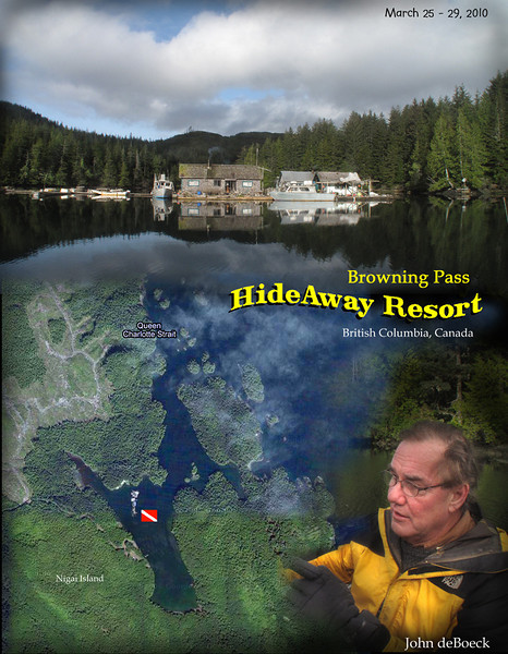 Browning Pass HideAway Resort tucked away in Clam Cove on Nigai Island near Port Hardy, British Columbia, Canada  was our home for 5 days of great diving. Our group of divers got along very well and although the weather was not the most diver friendly, our host John and his crew Paul and Debbie did all they could to provide us with memorable experience.