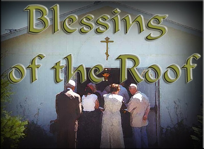 Blessing of the Roof