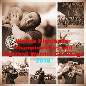 Worlds Highlander Championships & Highland Warrior Challenge 2016