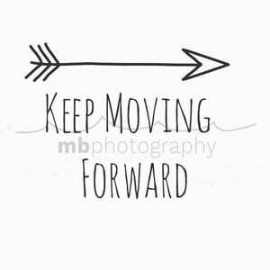 #mantra #today #keokeagirl #keepmovingforward #arrow