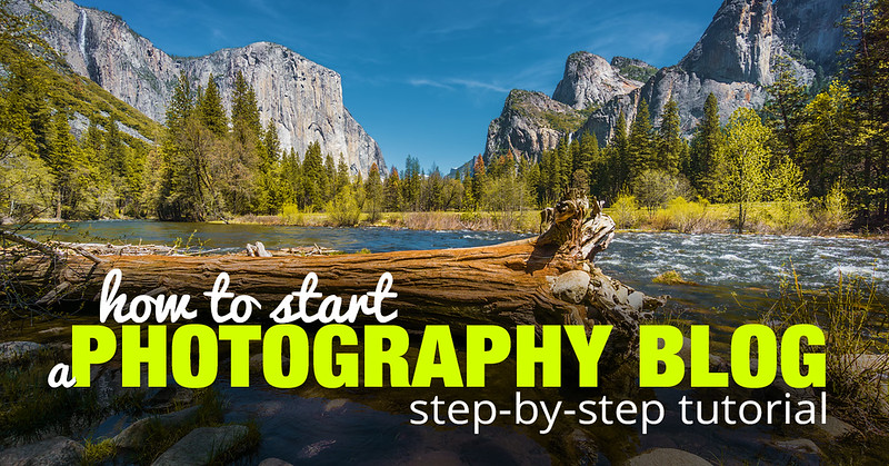 How to Start a Photography Blog – Step by Step Tutorial