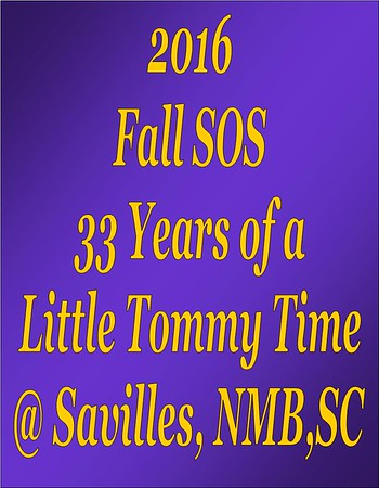 2016 Fall SOS - A Little Tommy Time at Savilles