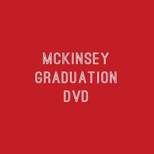 McKinsey Graduation DVD