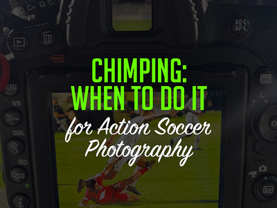 Chimping: When to do it