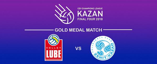 «Cucine Lube CIVITANOVA - Zenit KAZAN» #CLF4Kazan #GoldMedalMatch