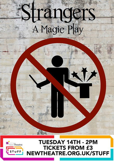 Strangers - A Magic Play poster