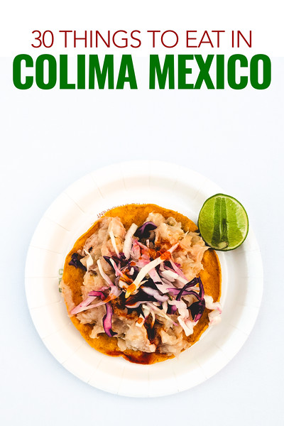 things to eat in Colima.jpg