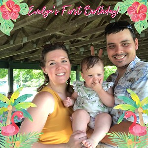 Evelyn's First Birthday - June 29, 2019