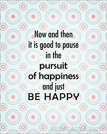 pause_in_pursuit_and_be_happy