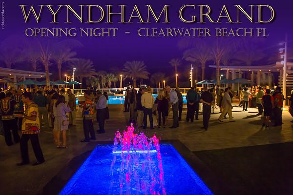 Wyndham Grand  Opening