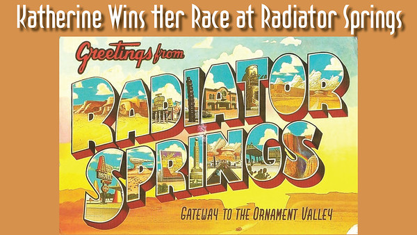 Kat Racing at Radiator Springs