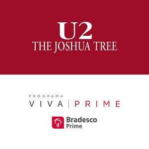Bradesco Prime | U2 Joshua Tree Tour
