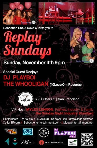 Replay Sundays @ The Cellar -SF 11.4.12