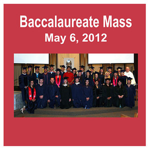 Baccalaureate Mass 2012 - St. Thomas More Newman Center