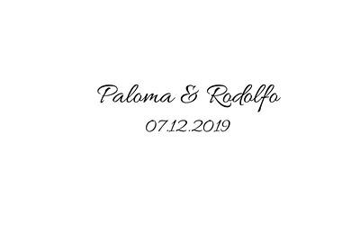 Paloma & Rodolfo 07.12.2019