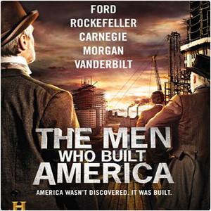 The Men Who Built America (as Key Asst. LM)