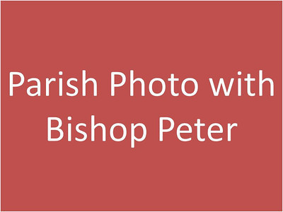 Parish Photo with Bishop Peter