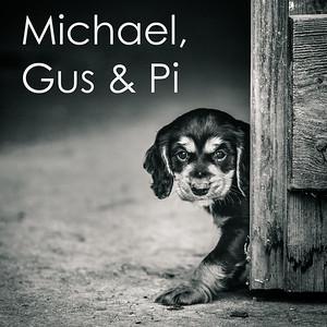 Michael, Gus & Pi