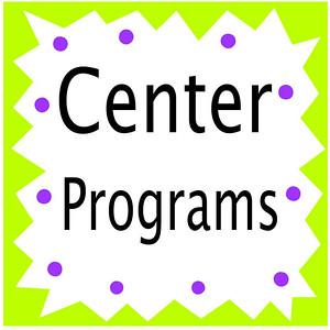 Center Programs