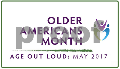 area-agency-on-aging-celebrates-older-americans-month-2017-age-out-loud