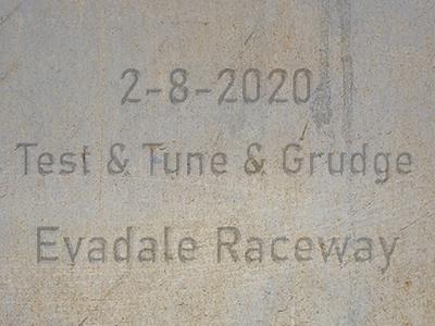 2-8-2020 Evadale Raceway 'Test & Tune & Grudge'