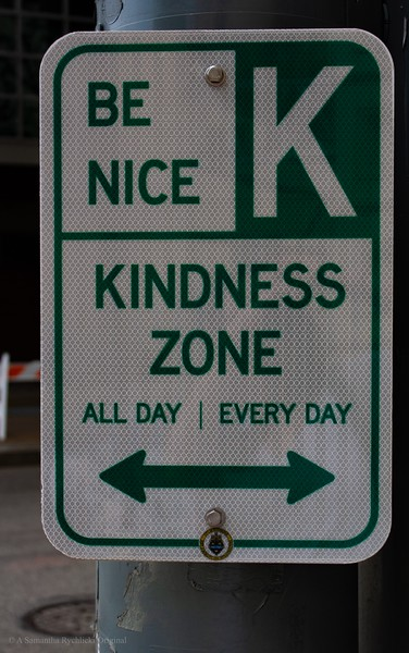 Kindness. All Day, Everyday