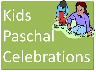 Kids Paschal Celebrations