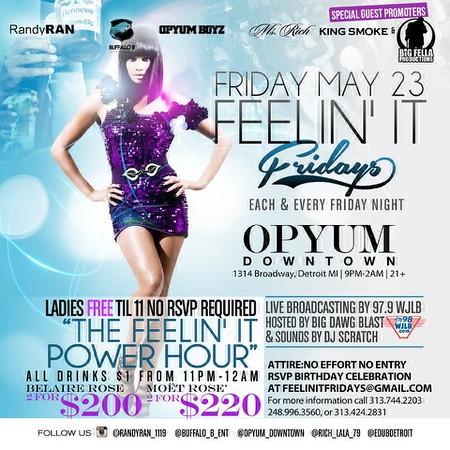Opyum DT 5-24-14 Friday